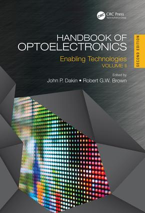 Handbook of Optoelectronics: Enabling Technologies (Volume Two), 2nd Edition (e-Book) book cover