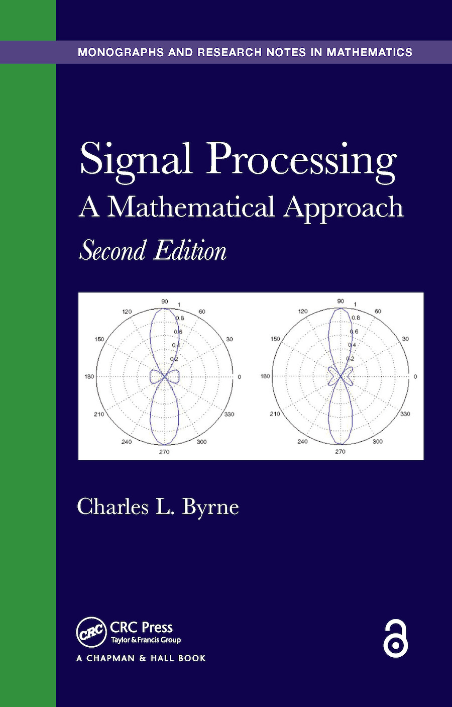 Signal Processing: A Mathematical Approach, Second Edition, 2nd Edition (Hardback) book cover