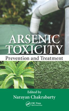 Arsenic Toxicity: Prevention and Treatment, 1st Edition (Hardback) book cover
