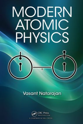 Modern Atomic Physics: 1st Edition (Hardback) book cover