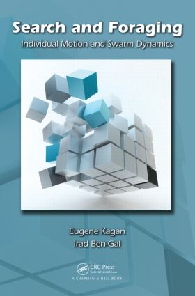 Search and Foraging: Individual Motion and Swarm Dynamics, 1st Edition (Hardback) book cover