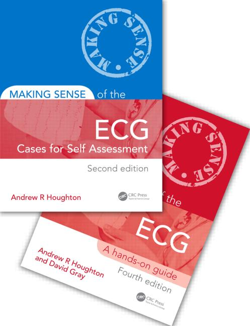 Making Sense of the ECG Fourth Edition with Cases for Self Assessment: 4th Edition (Paperback) book cover