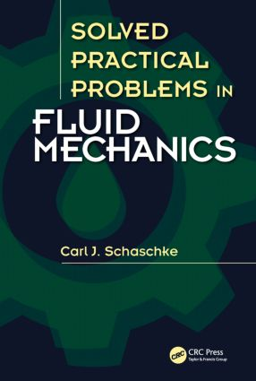 Solved Practical Problems in Fluid Mechanics: 1st Edition (Hardback) book cover