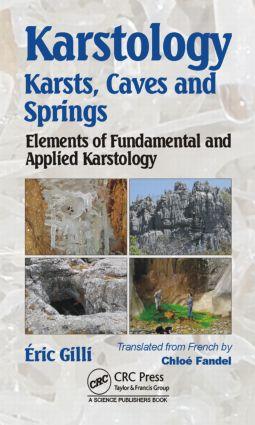 Karstology: Karsts, Caves and Springs: Elements of Fundamental and Applied Karstology, 1st Edition (Hardback) book cover