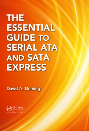 The Essential Guide to Serial ATA and SATA Express: 1st Edition (Hardback) book cover