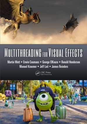 Multithreading for Visual Effects: 1st Edition (Hardback) book cover