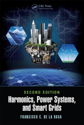 Harmonics, Power Systems, and Smart Grids: 2nd Edition (Hardback) book cover