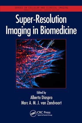 Super-Resolution Imaging in Biomedicine book cover
