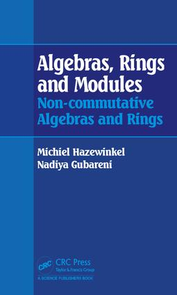Algebras, Rings and Modules: Non-commutative Algebras and Rings, 1st Edition (Hardback) book cover