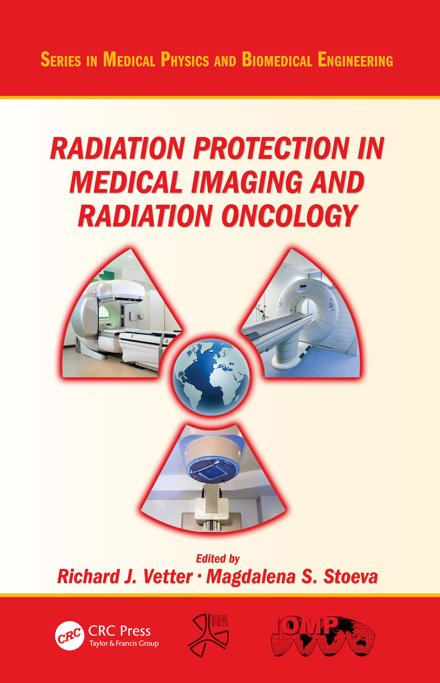 Radiation Protection in Medical Imaging and Radiation Oncology