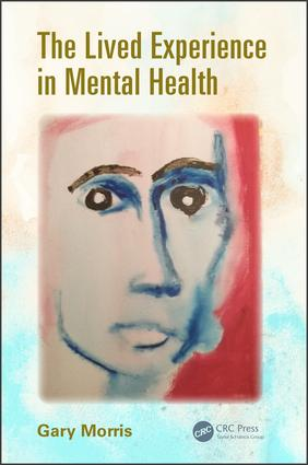 The Lived Experience in Mental Health