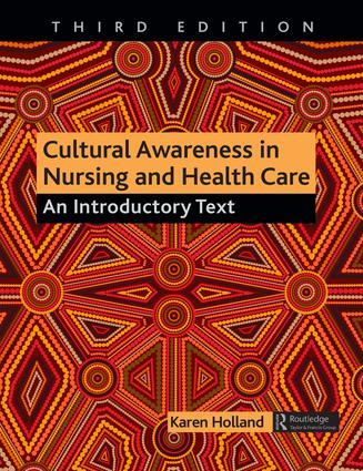 Cultural Awareness in Nursing and Health Care: An Introductory Text book cover