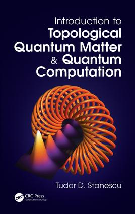 Introduction to Topological Quantum Matter & Quantum Computation: 1st Edition (Hardback) book cover