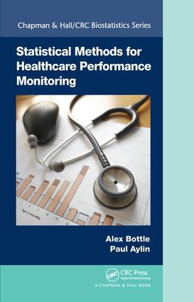 Statistical Methods for Healthcare Performance Monitoring: 1st Edition (Hardback) book cover