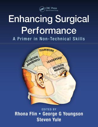 Enhancing Surgical Performance: A Primer in Non-technical Skills, 1st Edition (Paperback) book cover