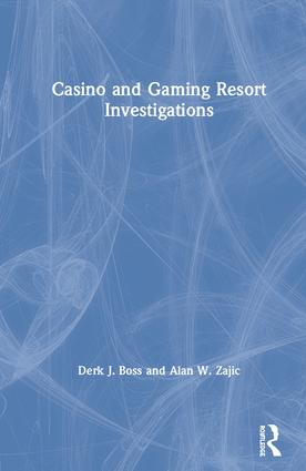 Casino and Gaming Resort Investigations book cover