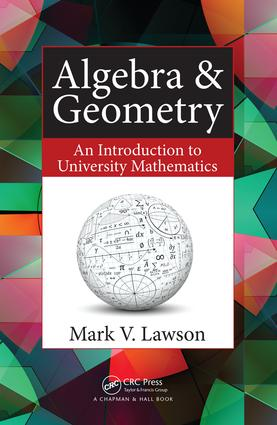Algebra & Geometry: An Introduction to University Mathematics, 1st Edition (Paperback) book cover
