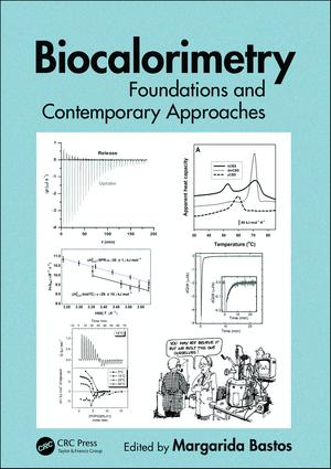 Biocalorimetry: Foundations and Contemporary Approaches, 1st Edition (Hardback) book cover