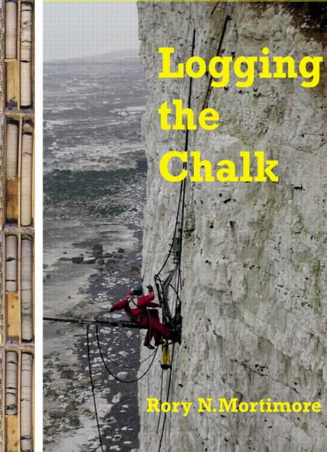 Logging the Chalk: 1st Edition (Hardback) book cover
