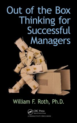 Out of the Box Thinking for Successful Managers: 1st Edition (Hardback) book cover