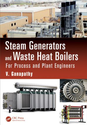 Steam Generators and Waste Heat Boilers: For Process and Plant Engineers book cover