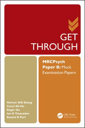 Get Through MRCPsych Paper B: Mock Examination Papers, 1st Edition (Paperback) book cover