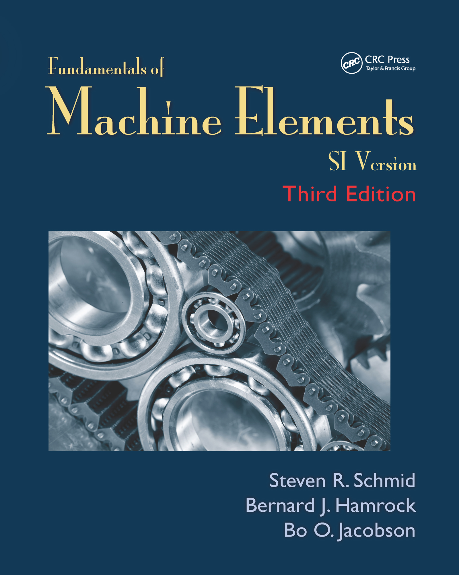 Fundamentals of Machine Elements: SI Version, 3rd Edition (Paperback) book cover