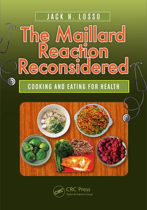 The Maillard Reaction Reconsidered: Cooking and Eating for Health, 1st Edition (Hardback) book cover