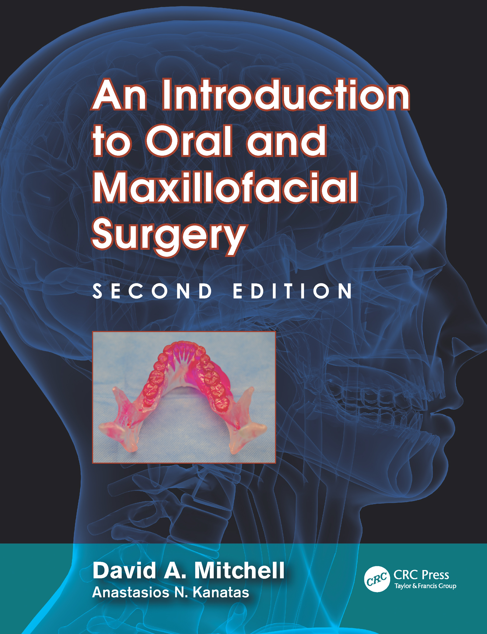 An Introduction to Oral and Maxillofacial Surgery