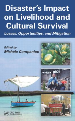 Disaster's Impact on Livelihood and Cultural Survival: Losses, Opportunities, and Mitigation book cover