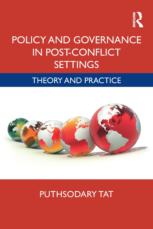 Policy and Governance in Post-Conflict Settings: Theory & Practice, 1st Edition (Hardback) book cover