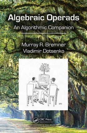 Algebraic Operads: An Algorithmic Companion, 1st Edition (Hardback) book cover