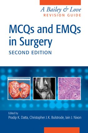 MCQs and EMQs in Surgery: A Bailey & Love Revision Guide, Second Edition book cover