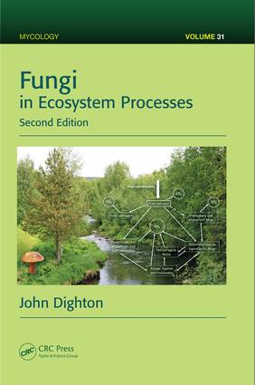 Fungi in Ecosystem Processes, Second Edition book cover