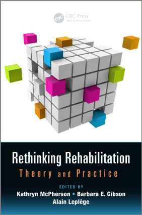 Rethinking Rehabilitation: Theory and Practice book cover