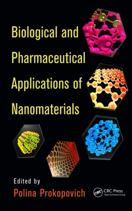 Biological and Pharmaceutical Applications of Nanomaterials: 1st Edition (Hardback) book cover