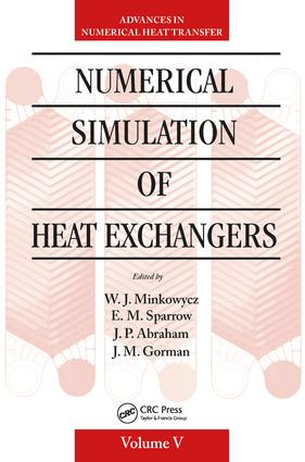 Numerical Simulation of Heat Exchangers: Advances in Numerical Heat Transfer Volume V, 1st Edition (Hardback) book cover