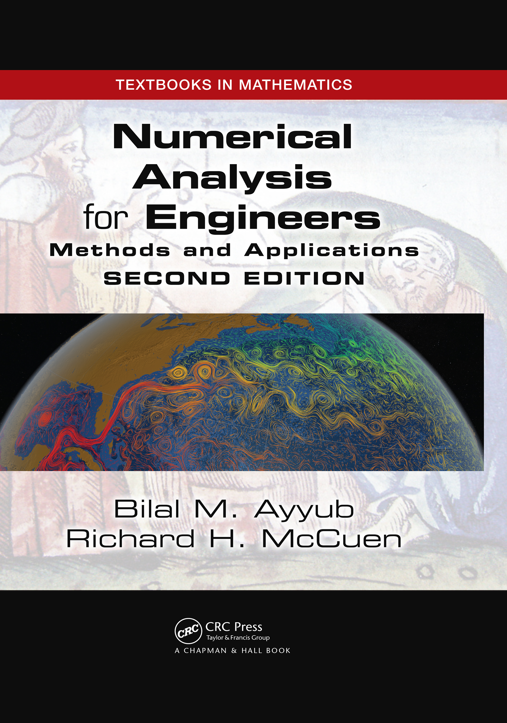 Numerical Analysis for Engineers: Methods and Applications, Second Edition book cover