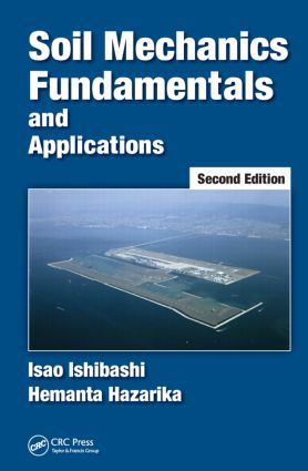 Soil Mechanics Fundamentals and Applications: 2nd Edition (Hardback) book cover