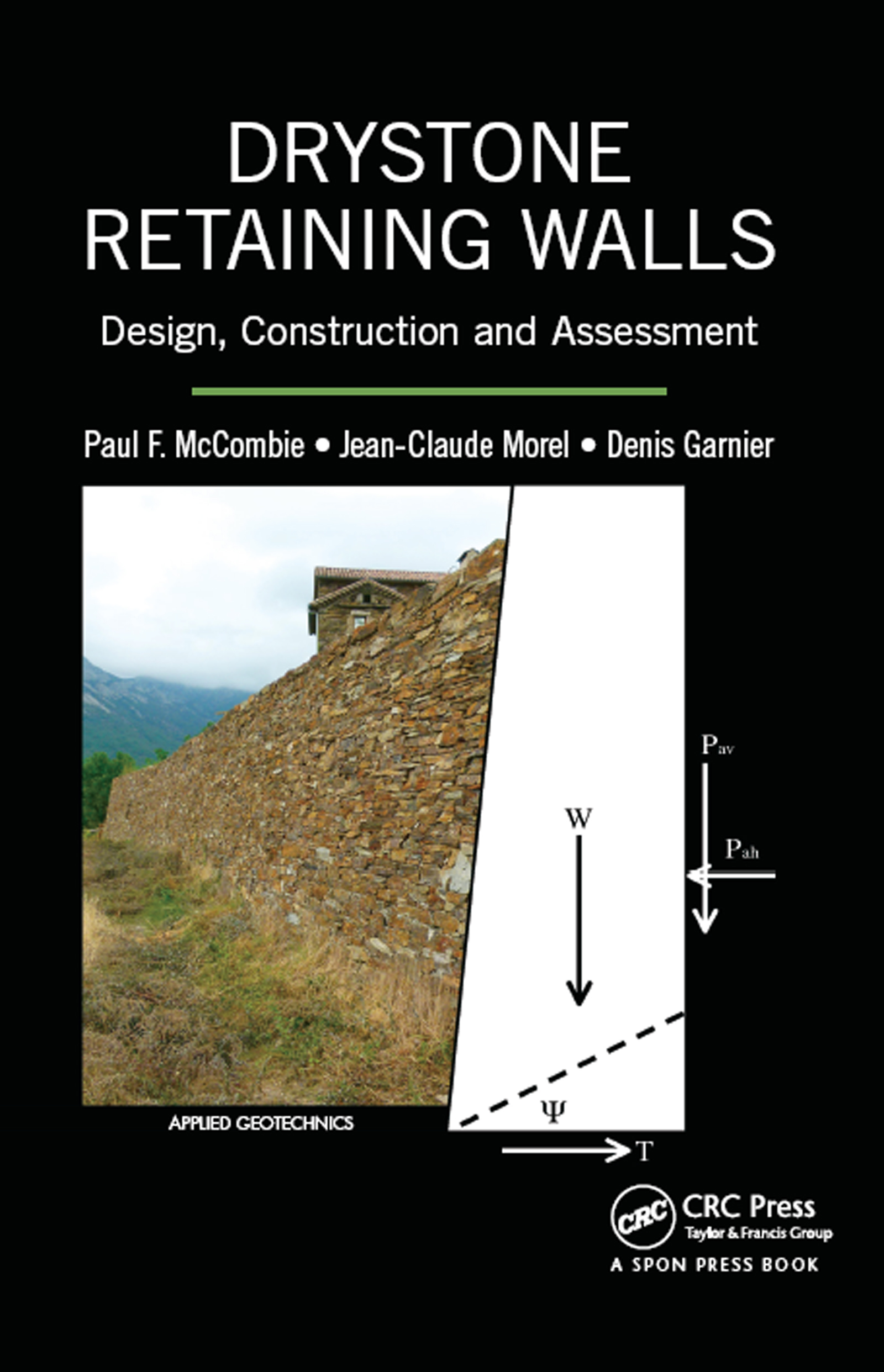 Drystone Retaining Walls: Design, Construction and Assessment, 1st Edition (Hardback) book cover