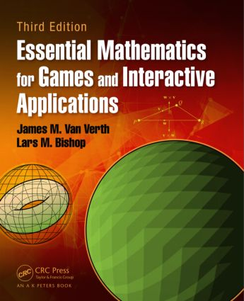 Essential Mathematics for Games and Interactive Applications: 3rd Edition (Hardback) book cover