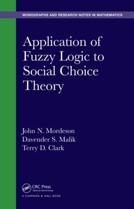 Application of Fuzzy Logic to Social Choice Theory: 1st Edition (Hardback) book cover