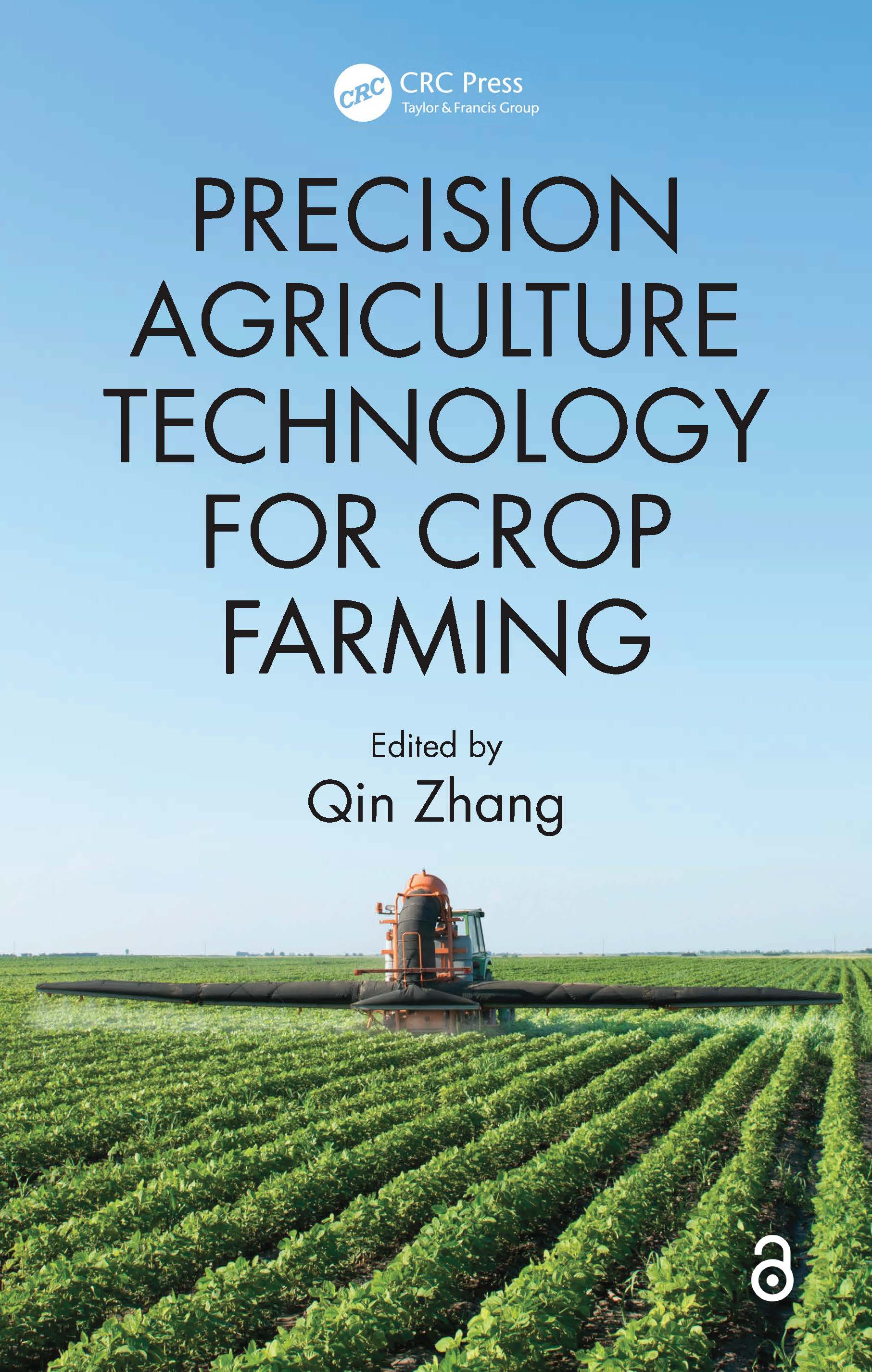 Precision Agriculture Technology for Crop Farming: 1st Edition (Hardback) book cover