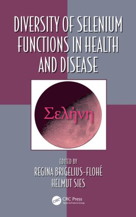 Diversity of Selenium Functions in Health and Disease: 1st Edition (Paperback) book cover