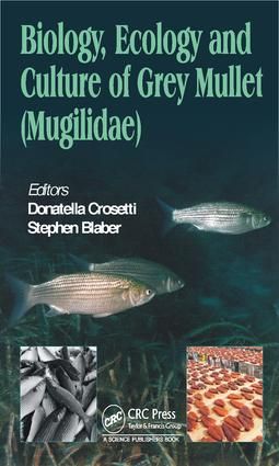 Biology, Ecology and Culture of Grey Mullets (Mugilidae): 1st Edition (Hardback) book cover