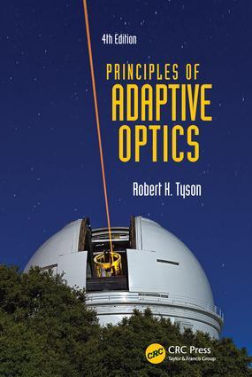 Principles of Adaptive Optics: 4th Edition (Hardback) book cover