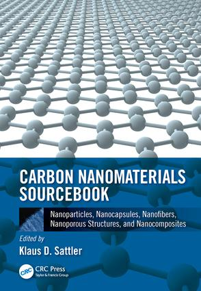 Carbon Nanomaterials Sourcebook: Nanoparticles, Nanocapsules, Nanofibers, Nanoporous Structures, and Nanocomposites, Volume II, 1st Edition (Hardback) book cover