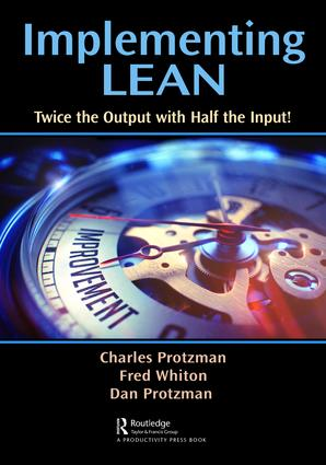Implementing Lean: Twice the Output with Half the Input!, 1st Edition (Paperback) book cover