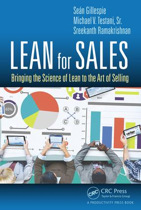 Lean for Sales: Bringing the Science of Lean to the Art of Selling, 1st Edition (Hardback) book cover