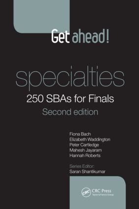 Get ahead! Specialties: 250 SBAs for Finals, Second Edition book cover